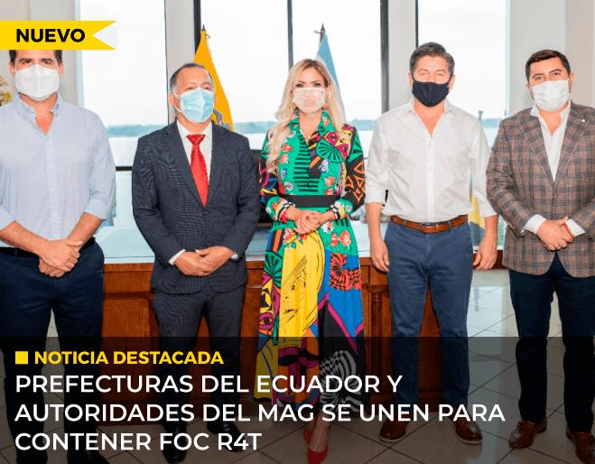 Prefecturas-del-Ecuador-y-autoridades-del-MAG-se-unen-para-contener-FOC-R4T-1